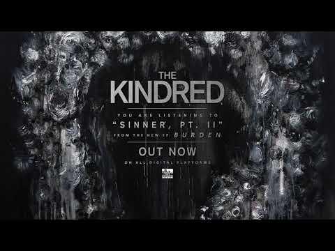 THE KINDRED - Sinner, Pt. 2