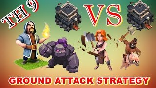 CLASH OF CLANSTOWN HALL 9 (TH9) GROUND ATTACK STRATEGY - GOWIVAHO ATTACK - TH9 VS TH9