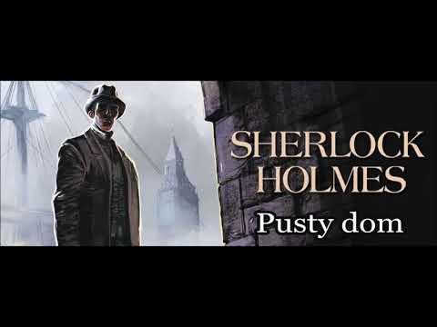 "Artur Conan Doyle - ""Holmes i pusty dom"" audiobook"