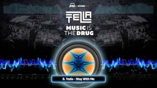 Tezla - Stay With Me (Original Mix)