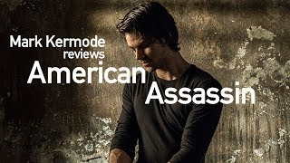 American Assassin reviewed by Mark Kermode