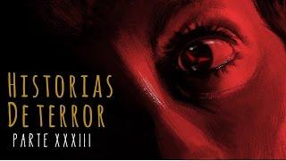 HISTORIAS DE TERROR (RECOPILACIÓN XXXIII)