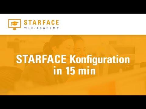 STARFACE Konfiguration in 15 Minuten