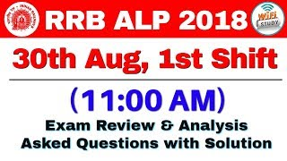 RRB ALP (30 Aug 2018, Shift-I) Exam Analysis & Asked Questions