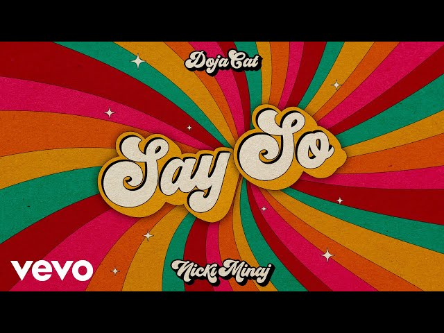 Doja Cat - Say So ft. Nicki Minaj