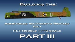 Building the AW Whitley  1/72 scale model - Part III