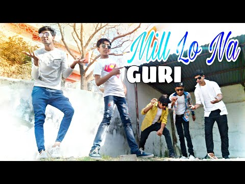Mill Lo Na- Guri Ft. Sukhe ! Jaani !  Dance Cover ! Mayank Sarraf ! Latest Punjabi Song 2018