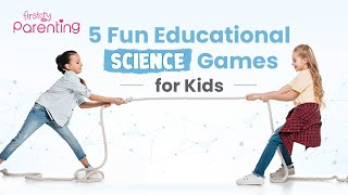 5 Fun Educational Science Games for Kids
