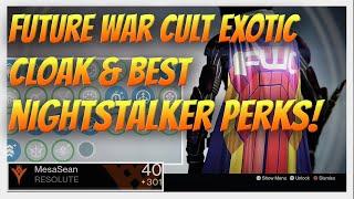 Destiny - Future War Cult Exotic Cloak, Best Perks for the Nightstalker (301 Light) & all my Armor.