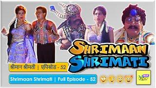 Shrimaan Shrimati - Episode 52 - Full Episode