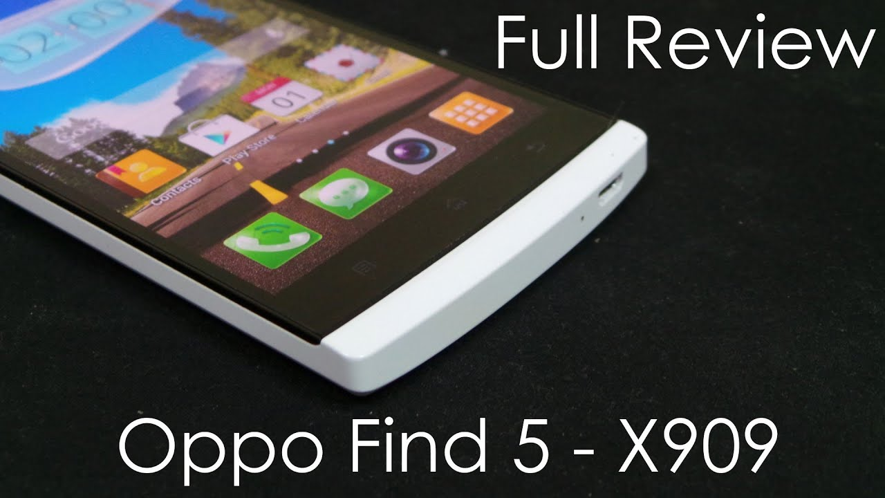 oppo find 5 full review - everything you need to know - cursed4eva com