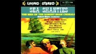 What Shall We Do With the Drunken Sailor / Robert Shaw Chorale (Men)