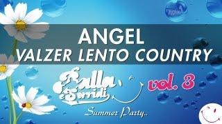 COUNTRY VALZER LENTO - ANGEL  - BALLA E SORRIDI VOL. 3 - MUSICA DA BALLO LISCIO BASI MUSICALI