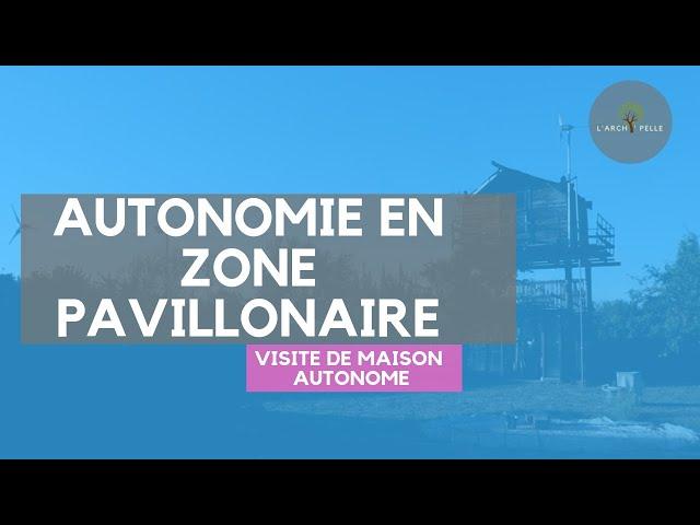 #109 Visite de maison pavillonnaire autonome en Occitanie