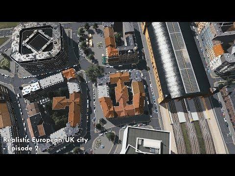 Cities: Skylines - Realistic European/UK City [EP.2]