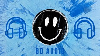Ed Sheeran - Happier | 8D Audio || Dawn of Music ||
