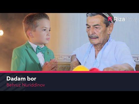 Behruz Nuriddinov - Dadam bor