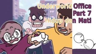 UNDERWORLD OFFICE PART 7! HIDUP DAN MATI! STORYTELLING GAME!