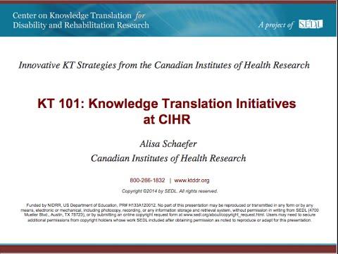 KT 101: Knowledge Translation Initiatives at CIHR
