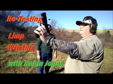 Re-testing Limp Wristing  With Robin Jones