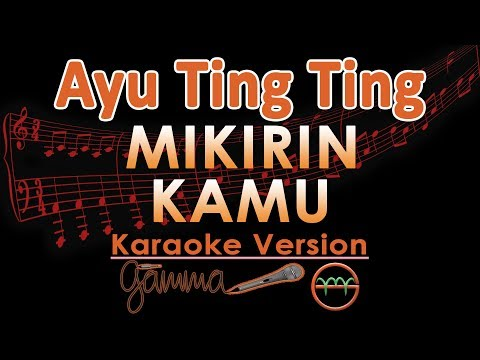 Ayu Ting Ting - Mikirin Kamu KOPLO (Karaoke Lirik Tanpa Vokal)