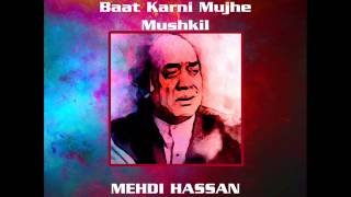Baat Karni Hai Mujhe | Mehdi Hassan In Concert