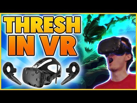 *HILARIOUS* I PLAY THRESH IN VIRTUAL REALITY (UNBELEVEABLE) - BunnyFuFuu