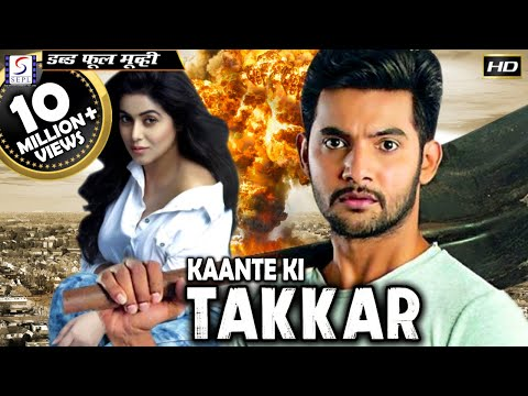 Kaante Ki Takkar - Dubbed Hindi Movies...