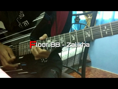 Floor 88 - Zalikha (Full Guitar Cover) by Soleyhanz