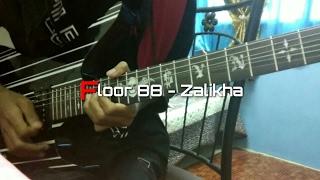 Baixar Floor 88 - Zalikha (Full Guitar Cover) by Soleyhanz