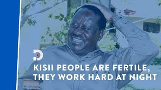 Raila Odinga jokes about how Kisii people are very fertile; says they work hard at night