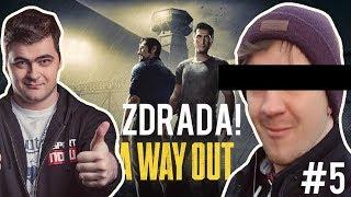 ZDRADA! - A Way Out #5 (Niklaus&Bonkol)