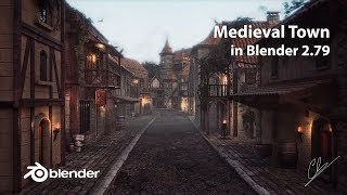 Creation of a Medieval Town in Blender 2.79
