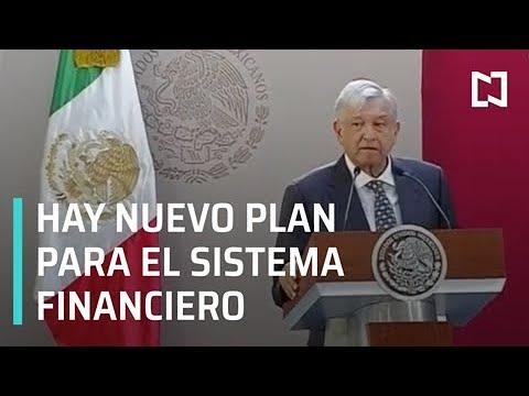 El presidente López Obrador presenta su plan de acciones para fortalecer el sistema financiero