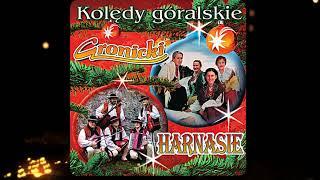 Gronicki & Harnasie - Idziymy Tu Idziymy