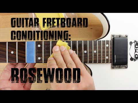 Guitar Fretboard Conditioning 101: Rosewood