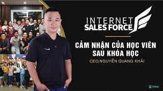 "CẢM NHẬN CỦA HỌC VIÊN KHI THAM DỰ LỚP HỌC ""INTERNET SALE FORCE"" KHÓA  K5"
