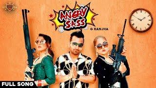 Angry Sass (G Ranjha) Mp3 Song Download