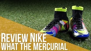 Review Nike what the mercurial