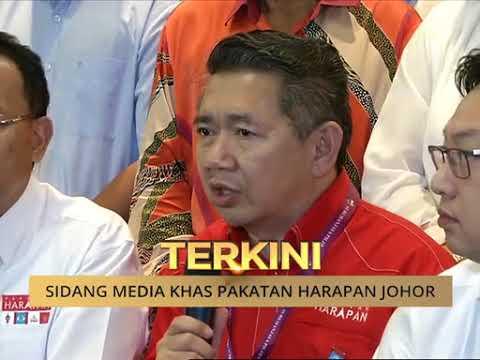 Sidang media khas Pakatan Harapan Johor