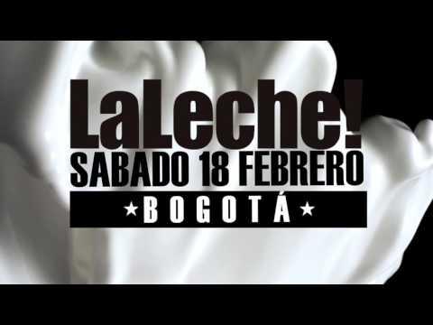 LA LECHE - MATINÉE GROUP , EL MOZO CLUB , G POWER GROUP COLOMBIA - 18 - 02 - 2017