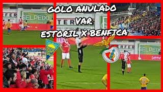 DEJAVU DA 1ª VOLTA! GOLO ANULADO Estoril x Benfica