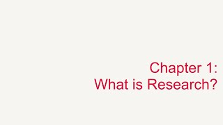 Chapter 1: Towards Understanding Research