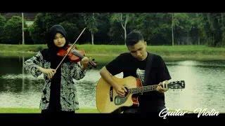 Dia - Anji Cover Violin Guitar ( Full Version ) By GuiVi