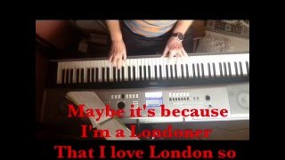MAYBE IT'S BECAUSE I'M A LONDONER- A SONG FROM 1947 - WRITTEN BY HUBERT GREGG