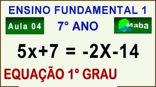 RESOLUÇÃO EQUAÇÃO DO PRIMEIRO GRAU  -  7° ANO  -  1° SEMESTRE - ENSINO FUNDAMENTAL 1 - AULA 03