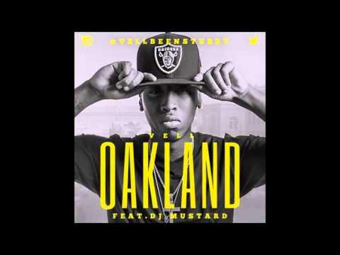 Vell (ft. DJ Mustard) - Oakland [Clean]