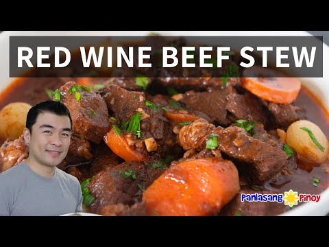 How to Cook Red Wine Beef Stew - Panlasang Pinoy