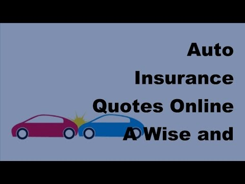 Auto Insurance Quotes Online | A Wise and Convenient Practice -2017 Inexpensive Car Insurance Tips