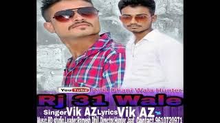Rj 31 Wale Vik Az Dhill Ramesh Dhill Free MP3 Song Download 320 Kbps